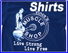 Vince's Muscle Shop Shirts